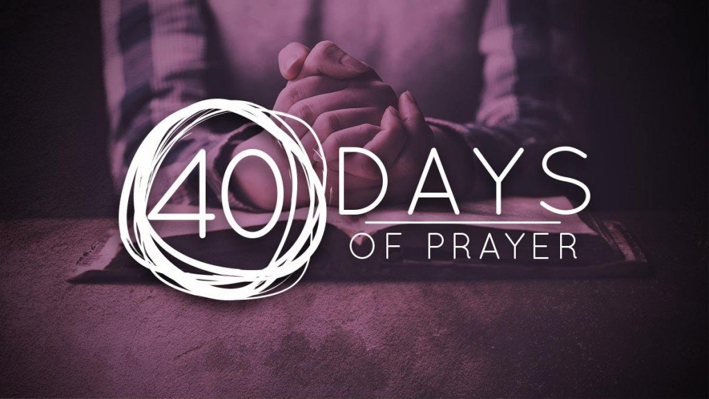 40 Days of Prayer - Tabernacle | Experience Family - Ennis, TX