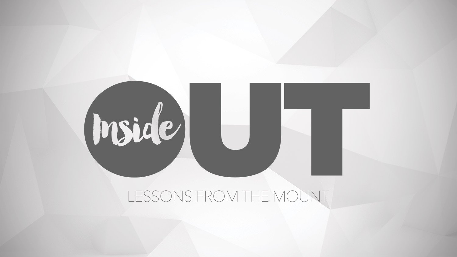 Inside Out Sermon Series - The Sermon On The Mount at Tabernacle | Experience Family - Ennis, TX