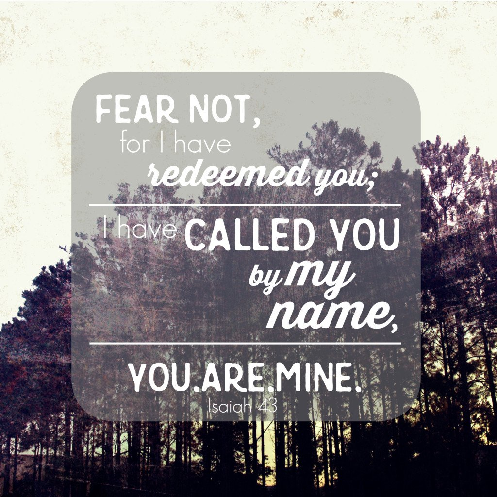 You Are Mine | Isaiah 43:1-7