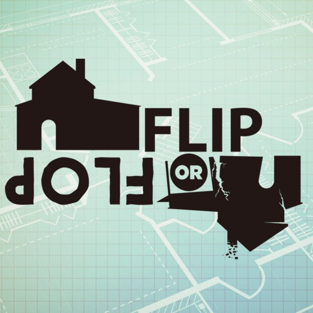 """""""Flip or Flop"""" Mike Sellers (July 31st, 2016)"""