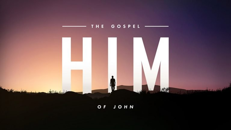 HIM: The Gospel of John