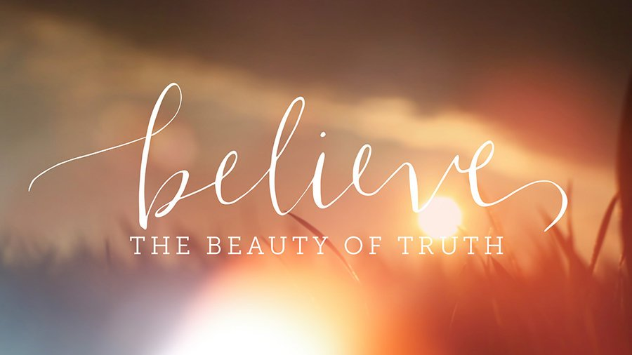 """Believe in the Beauty of a Thankful Heart"" Believe (Colossians 2:6-7)"