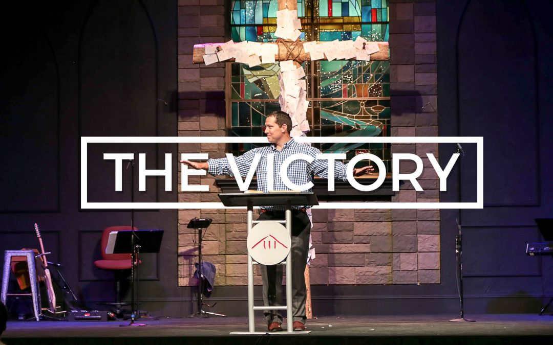"""""""The Victory"""" Easter Sunday 2017 (1 Corinthians 15)"""