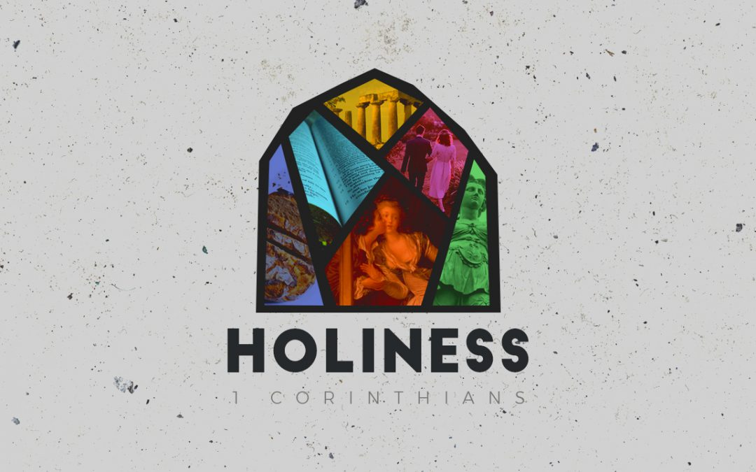 """Calling, Marriage, Sex, and Singleness"" Holiness: Week 3 (1 Corinthians 7:1-40)"