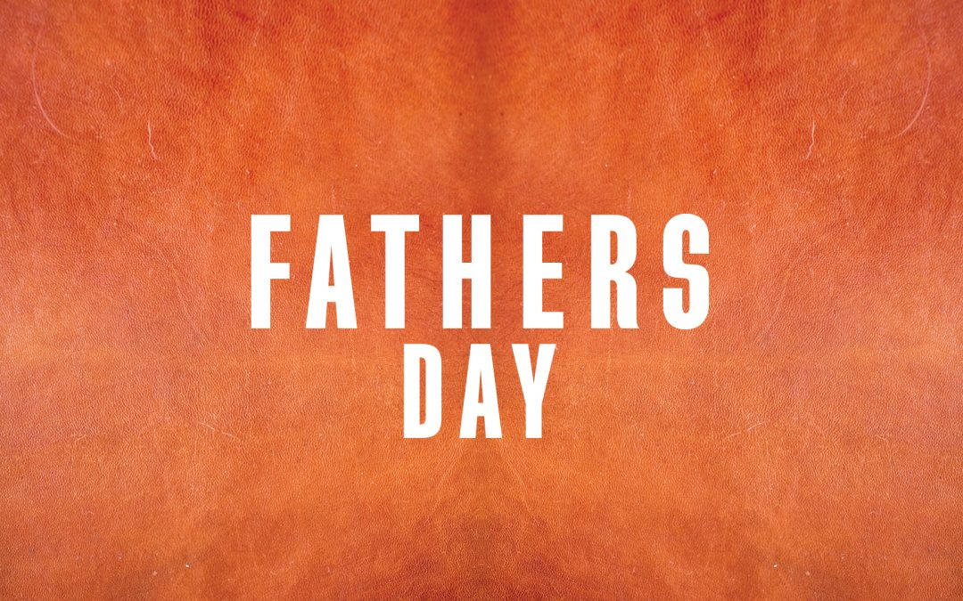 """""""The Few, The Proud, The Biblical Fathers"""" Father's Day 2019 (Colossians 3:21)"""