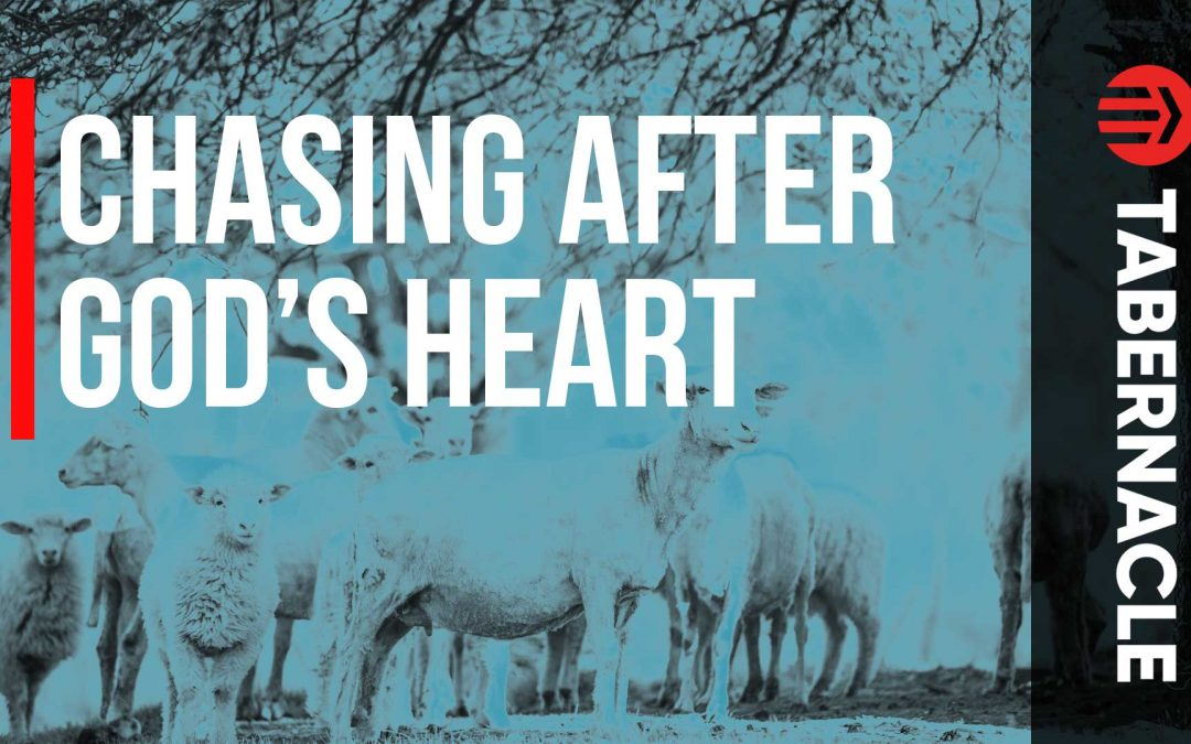 Chasing After God's Heart